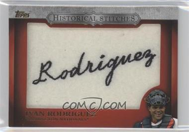 2012 Topps - Manufactured Historical Stitches #HS-IR - Ivan Rodriguez