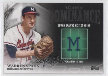 2012 Topps - Mound Dominance #MD-11 - Warren Spahn