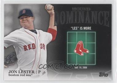 2012 Topps - Mound Dominance #MD-13 - Jon Lester