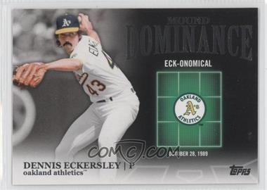 2012 Topps - Mound Dominance #MD-5 - Dennis Eckersley