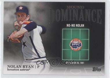 2012 Topps - Mound Dominance #MD-8 - Nolan Ryan