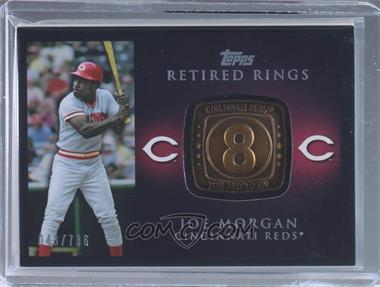 2012 Topps - Retired Rings #RR-JM - Joe Morgan /736