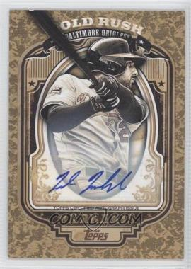 2012 Topps - Wrapper Redemption Gold Rush - Certified Autograph [Autographed] #N/A - Nick Markakis /80