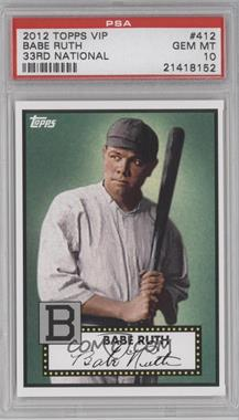 2012 Topps '52 Retro VIP - National Convention [Base] #412 - Babe Ruth [PSA 10]