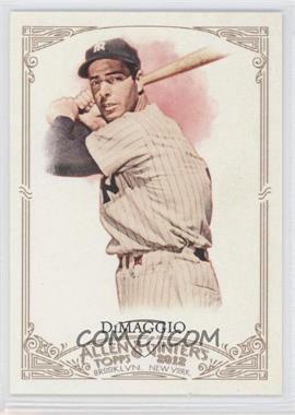 2012 Topps Allen & Ginter's - [Base] #181 - Joe DiMaggio