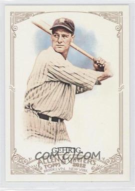 2012 Topps Allen & Ginter's - [Base] #196 - Lou Gehrig