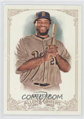 2012 Topps Allen & Ginter's - [Base] #338 - Prince Fielder