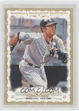 2012 Topps Allen & Ginter's - Baseball Highlight Sketches #BH-8 - Derek Jeter