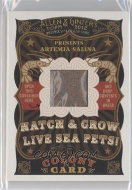 2012 Topps Allen & Ginter's - Colony in a Card #NoN - Artemia Salina