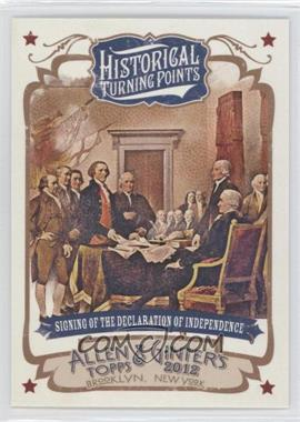 2012 Topps Allen & Ginter's - Historical Turning Points #HTP1 - Signing of the Declaration of Independence
