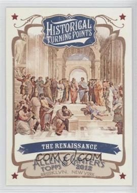 2012 Topps Allen & Ginter's - Historical Turning Points #HTP12 - The Renaissance