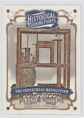 2012 Topps Allen & Ginter's - Historical Turning Points #HTP13 - The Industrial Revolution