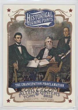2012 Topps Allen & Ginter's - Historical Turning Points #HTP14 - The Emancipation Proclamation