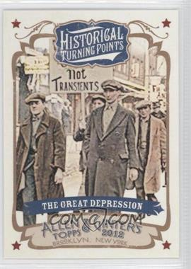 2012 Topps Allen & Ginter's - Historical Turning Points #HTP17 - The Great Depression