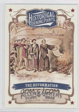 2012 Topps Allen & Ginter's - Historical Turning Points #HTP4 - The Reformation