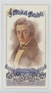 2012 Topps Allen & Ginter's - Musical Masters Minis #MM-13 - Frederic Chopin