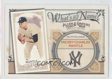 2012 Topps Allen & Ginter's - What's in a Name? #WIN79 - Mickey Mantle