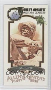 2012 Topps Allen & Ginter's - World's Greatest Military Leaders Minis #ML-11 - Leonidas