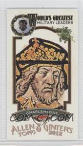 2012 Topps Allen & Ginter's - World's Greatest Military Leaders Minis #ML-12 - Charlemagne