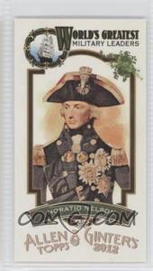 2012 Topps Allen & Ginter's - World's Greatest Military Leaders Minis #ML-15 - Horatio Nelson