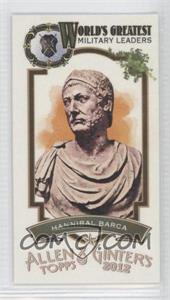 2012 Topps Allen & Ginter's - World's Greatest Military Leaders Minis #ML-6 - Hannibal Barca