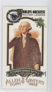 2012 Topps Allen & Ginter's - World's Greatest Military Leaders Minis #ML-8 - George Washington