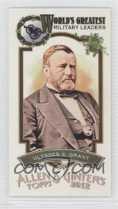 2012 Topps Allen & Ginter's - World's Greatest Military Leaders Minis #ML-9 - Ulysses S. Grant