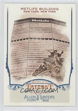 2012 Topps Allen & Ginter's - World's Tallest Buildings #WTB10 - Metlife Building