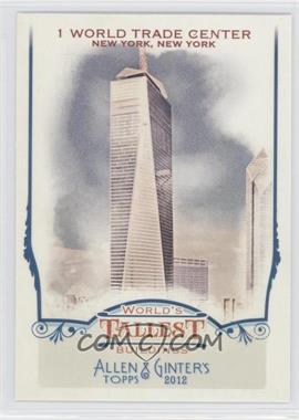 2012 Topps Allen & Ginter's - World's Tallest Buildings #WTB5 - 1 World Trade Center