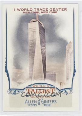 2012 Topps Allen & Ginter's - World's Tallest Buildings #WTB5 - 1 World Trade Center