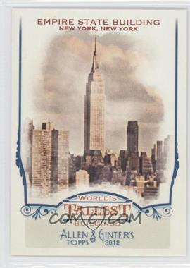 2012 Topps Allen & Ginter's - World's Tallest Buildings #WTB6 - Empire State Building