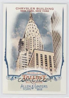 2012 Topps Allen & Ginter's - World's Tallest Buildings #WTB7 - Chrysler Building