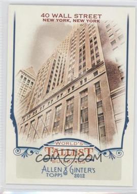 2012 Topps Allen & Ginter's - World's Tallest Buildings #WTB8 - 40 Wall Street