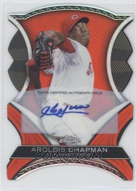 2012 Topps Chrome - Dynamic Die-Cuts - Autographs [Autographed] #DDA-AC - Aroldis Chapman /25