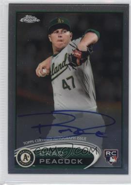 2012 Topps Chrome - Rookie Autograph #163 - Brad Peacock