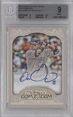2012 Topps Gypsy Queen - Certified Autograph - [Autographed] #GQA-CG - Carlos Gonzalez [BGS 9]