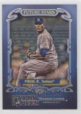 2012 Topps Gypsy Queen - Future Stars #FS-MP - Michael Pineda