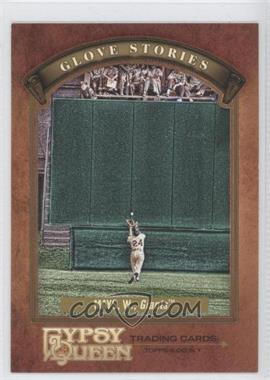 2012 Topps Gypsy Queen - Glove Stories #GS-WM - Willie Mays