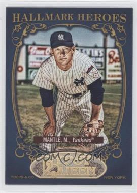 2012 Topps Gypsy Queen - Hallmark Heroes #HH-MM - Mickey Mantle