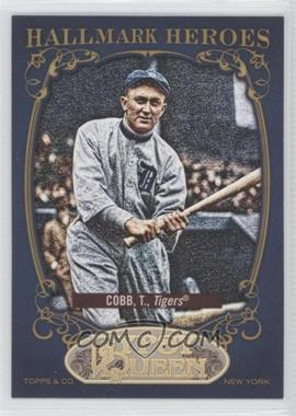 2012 Topps Gypsy Queen - Hallmark Heroes #HH-TC - Ty Cobb