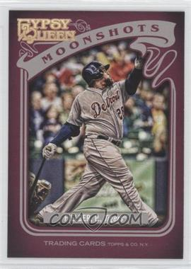 2012 Topps Gypsy Queen - Moonshots #MS-PF - Prince Fielder
