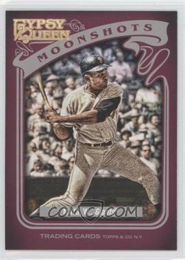 2012 Topps Gypsy Queen - Moonshots #MS-WM - Willie Mays