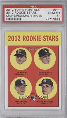 2012 Topps Heritage - [Base] #286 - Tom Milone, Addison Reed, Matt Moore, Dellin Betances [PSA 10]
