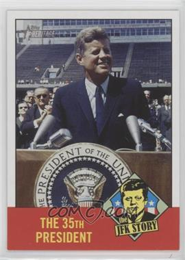 2012 Topps Heritage - The JFK Story #JFK5 - John F. Kennedy