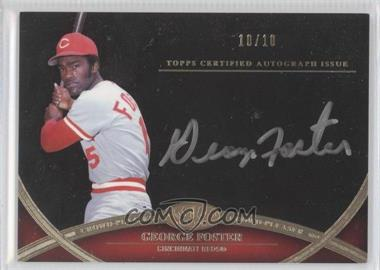 2012 Topps Tier One - Crowd-Pleaser Autographs - Silver Ink [Autographed] #CPA-GF - George Foster /10