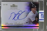 Dustin Pedroia /99 [Uncirculated]
