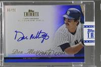 Don Mattingly /50 [ENCASED]