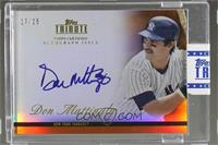 Don Mattingly /25 [ENCASED]