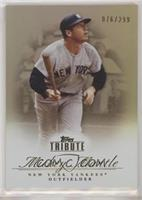 Mickey Mantle #/299