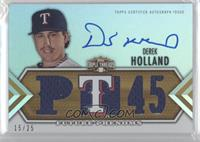 Derek Holland /25